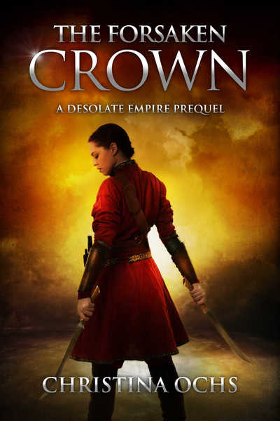 The Forsaken Crown by Christina Ochs