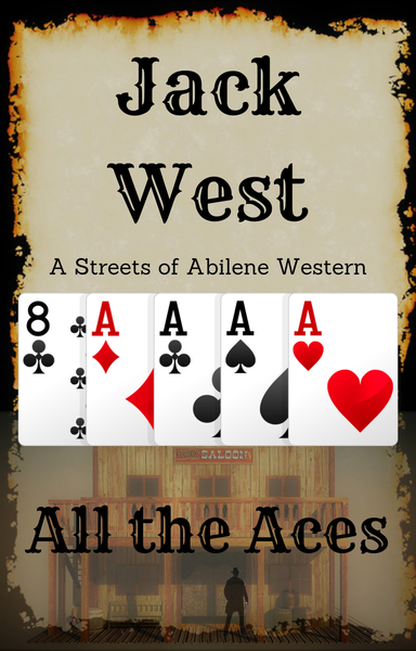 All the Aces by Jack West