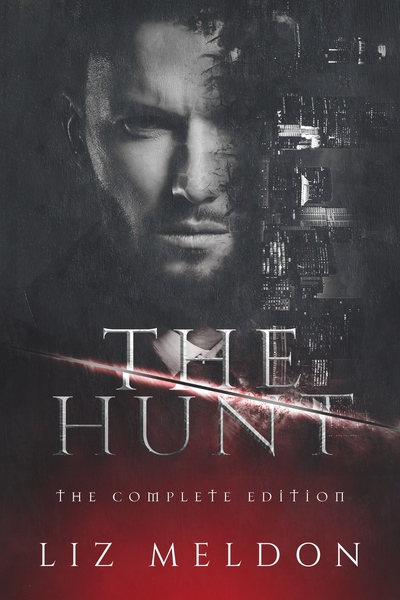 The Hunt: The Complete Edition by Liz Meldon