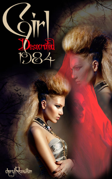 Girl Desecrated 1984: Vampires, Asylums and Highlanders by Cheryl R Cowtan