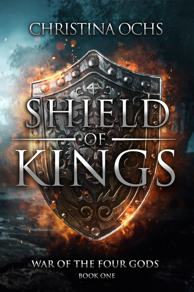 Shield of Kings by Christina Ochs
