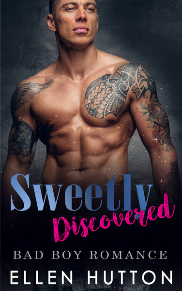 Sweetly Discovered: Bad boy Second Chance New Adult Holiday by Ellen Hutton