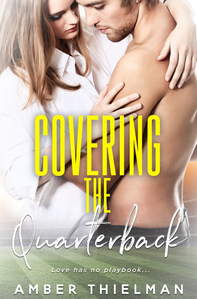 Covering the Quarterback by Amber Thielman