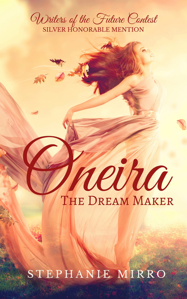 Oneira the Dream Maker by Stephanie Mirro