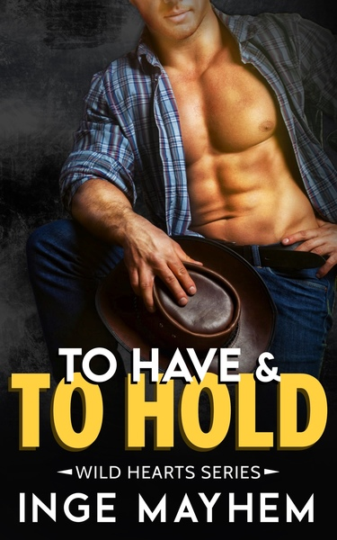 To Have and To Hold by Inge Mayhem
