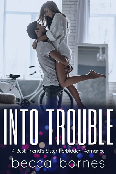Into Trouble by Becca Barnes