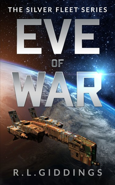 Eve of War by R.L.Giddings