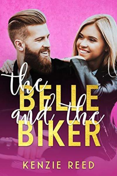 The Belle and the Biker by Kenzie Reed