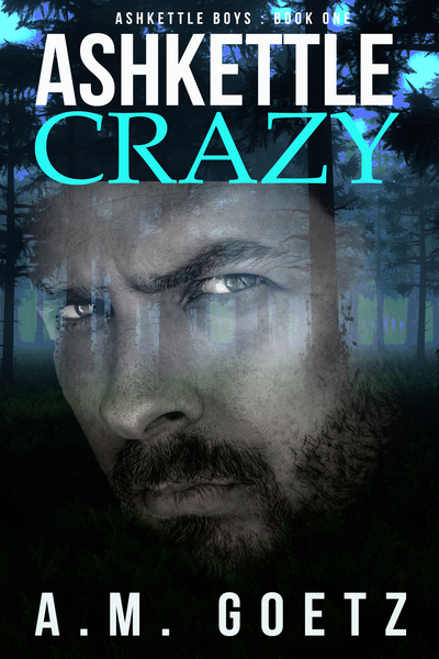 Ashkettle Crazy by A.M. Goetz