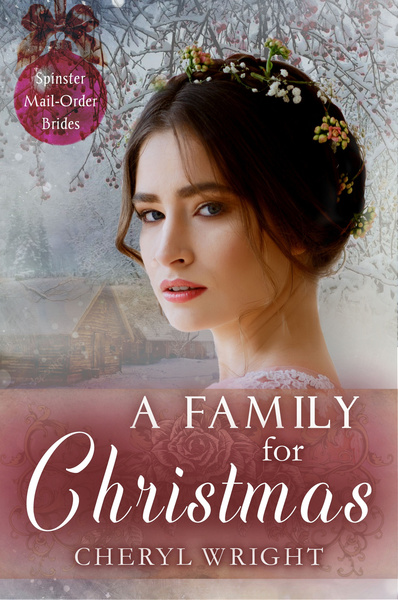 A Family for Christmas (for sales) by Cheryl Wright