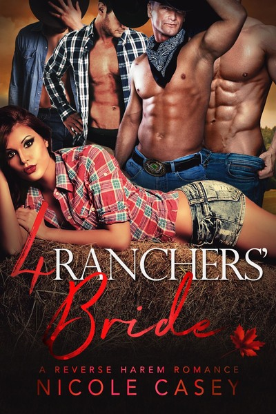 4 Ranchers' Bride by Nicole Casey