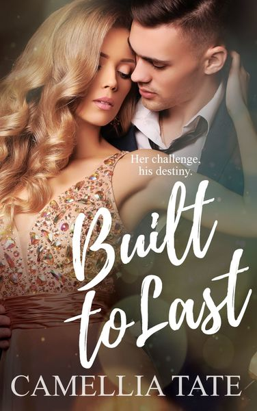 Built to Last by Camellia Tate