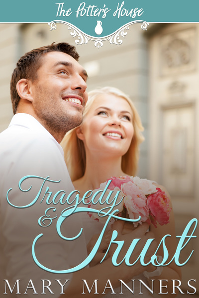 Tragedy and Trust by Mary Manners