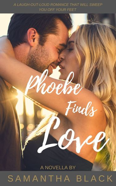 Phoebe Finds Love by Samantha Black
