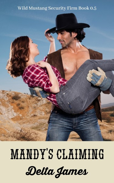 Mandy's Claiming by Delta James