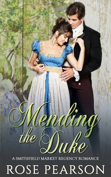 Mending the Duke - Preview Only by Rose Pearson