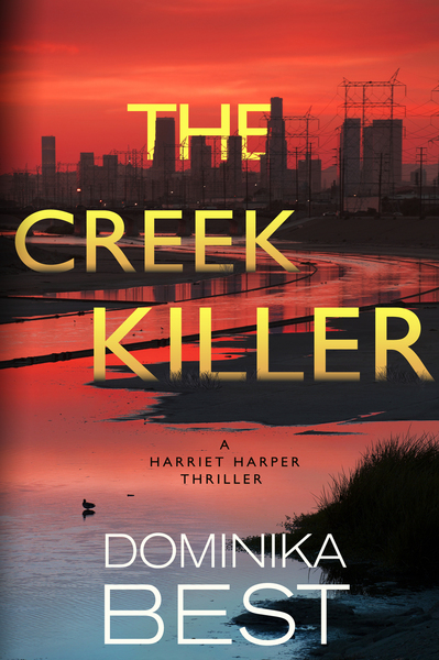 The Creek Killer by Dominika Best