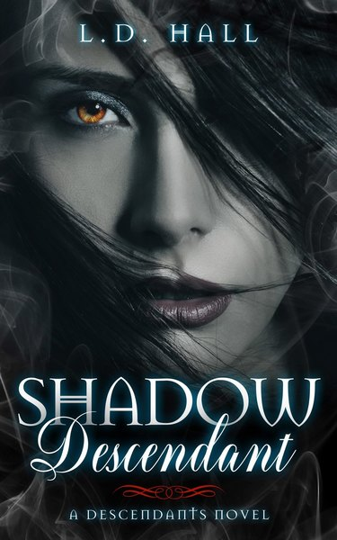 Shadow Descendant Preview & Bonus Story by L.D. Hall