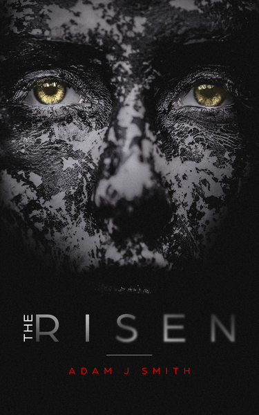 The Risen by Adam J Smith