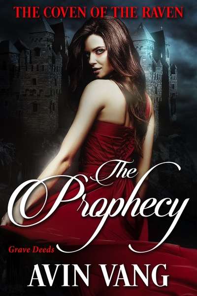 The Prophecy by Avin Vang