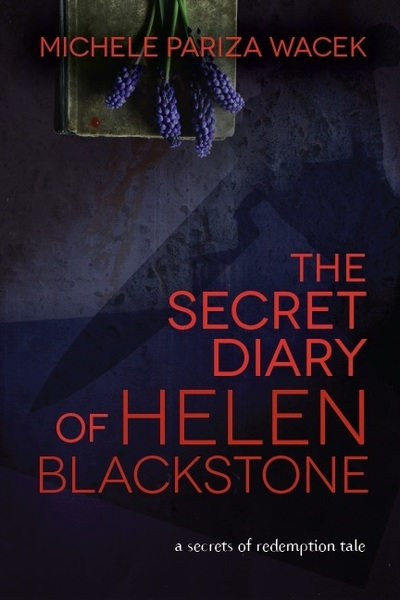 """The Secret Diary of Helen Blackstone"" by Michele PW (Pariza Wacek)"