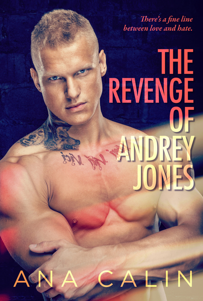 The Revenge of Andrey Jones by Ana Calin