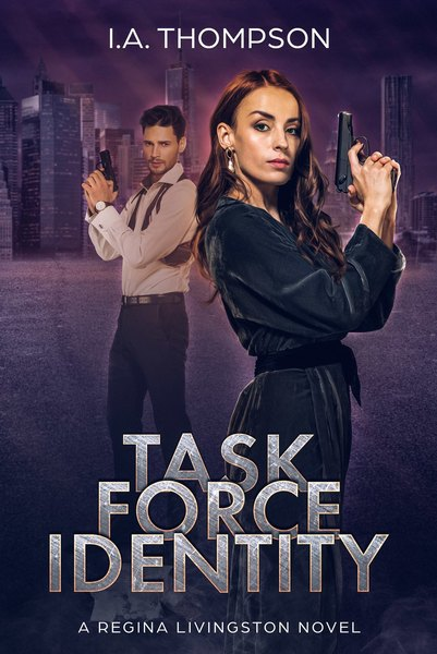 Task Force Identity by I.A. Thompson