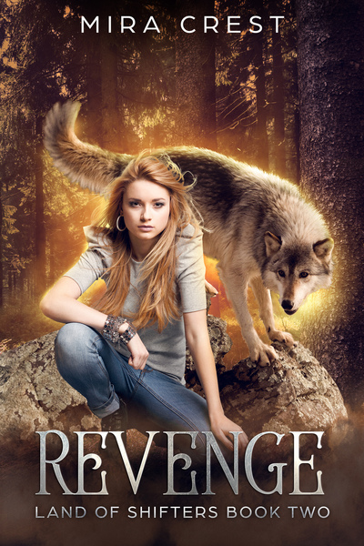 Revenge: (Land of Shifters 2) (preview) by Mira Crest