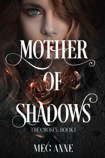 Mother of Shadows by Meg Anne
