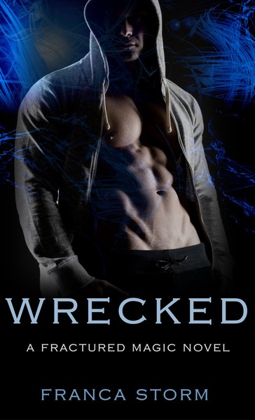 WRECKED by Franca Storm