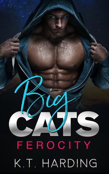 Big Cats: Ferocity by K.T. Harding