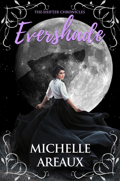 Evershade by Michelle Areaux