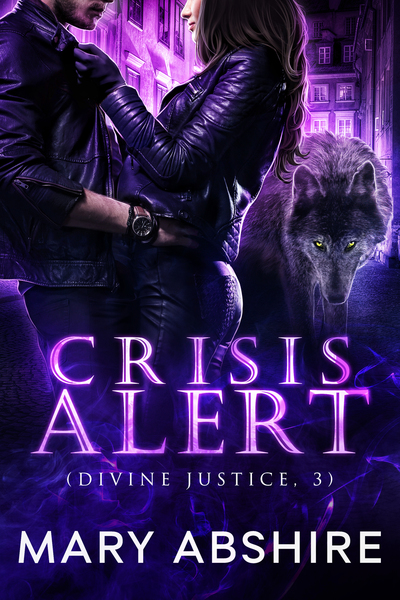 Crisis Alert (Divine Justice, 3) by Mary Abshire