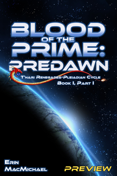 Blood of the Prime: Predawn (Preview) by Erin MacMichael
