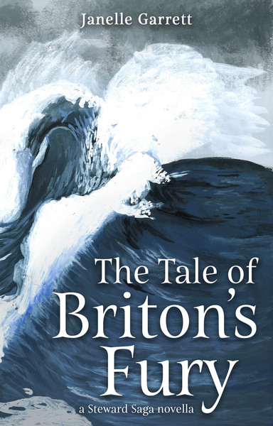 The Tale of Briton's Fury by Janelle Garrett