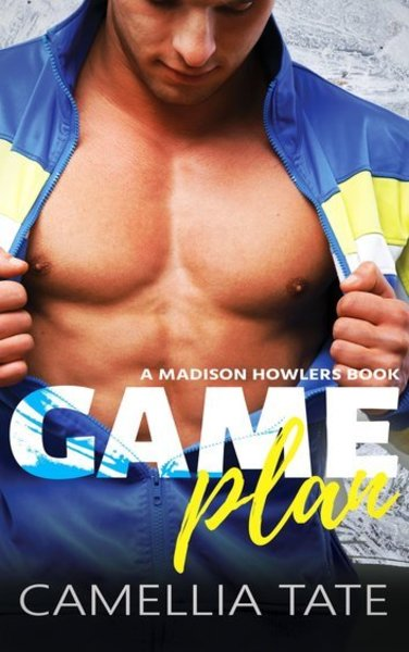 Game Plan by Camellia Tate