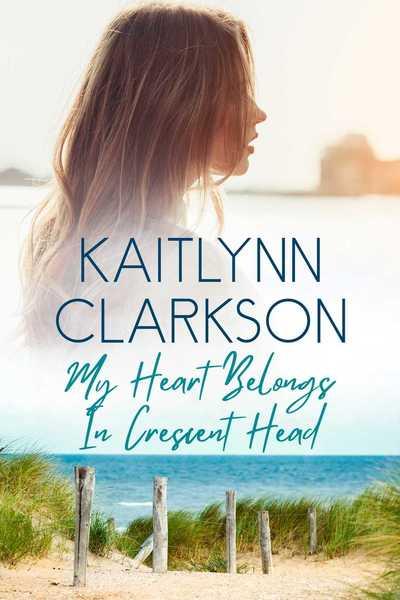 My Heart Belongs In Crescent Head by Kaitlynn Clarkson
