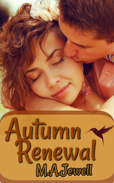 Autumn Renewal by M.A. Jewell