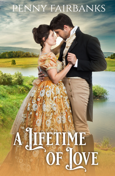 A Lifetime of Love by Penny Fairbanks