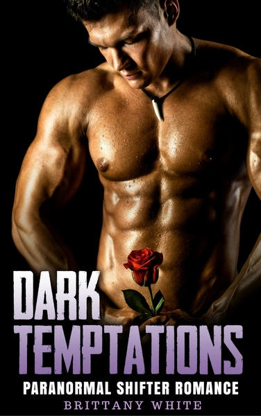 Dark Temptations by Brittany White