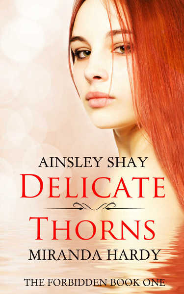 Delicate Thorns by Miranda Hardy