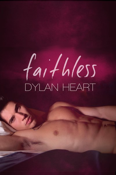 Faithless by Dylan Heart