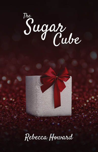 The Sugar Cube by Rebecca Howard