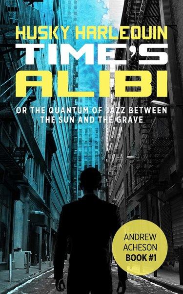#freebooks – Time's Alibi: A Time Travel Sci-fi Novel