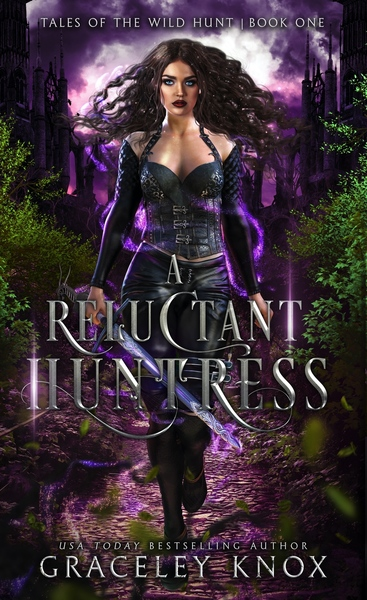 A Reluctant Huntress by Graceley Knox