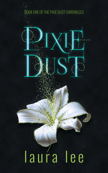 Pixie Dust by Laura Lee