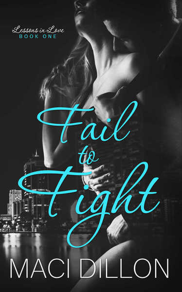 Fail to Fight by Maci Dillon