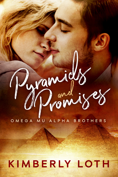 Pyramids and Promises by Kimberly Loth