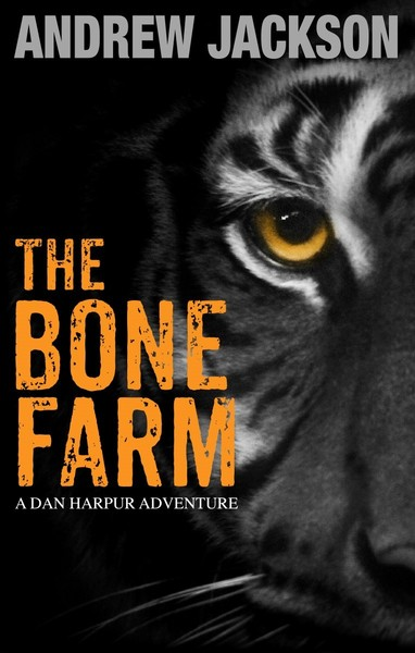 THE BONE FARM by Andrew Jackson