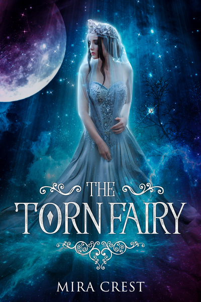 The Torn Fairy: New Adult Fantasy Romance (Preview) by Mira Crest
